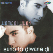 Kamal Khan - Suno To Diwana Dil Songs