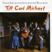 Fred Åkerström Sjunger Bellman Till Carl Michael Songs