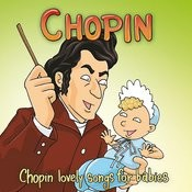 Chopin: The Chopin Lovely Songs For Babies Songs