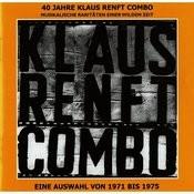 40 Jahre - Musikalische Raritäten Einer Wilden Zeit (Ein Auswahl Von 1971 Bis 1975) Songs