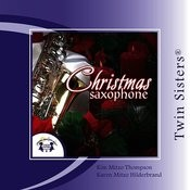 Twin Sisters: Christmas Saxophone Songs