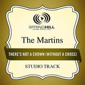There's Not A Crown (Without A Cross) (Studio Track) Songs