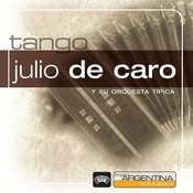 From Argentina To The World: Julio De Caro Songs