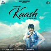 Kaash MP3 Song Download- Kaash Kaash Song by Gulam Jugni on