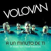 A un Minuto de Ti (A dueto con Mikel Erenxtun) Songs