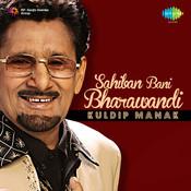 Kuldip Manak - Sahiban Bani Bharawandi Songs