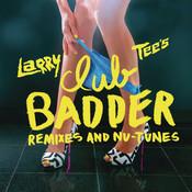 Club Badder Songs