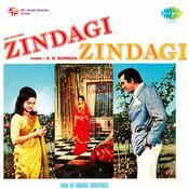 Zindagi Zindagi Songs