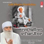 Lakh Khusiaa Paatshahiaa Songs