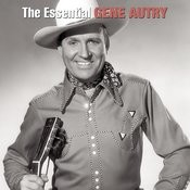 The Essential Gene Autry Songs