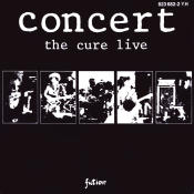 Concert The Cure Live Songs