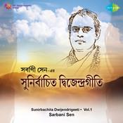 Sunirbachita Dwijendrigeeti Cassette 1 Songs