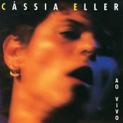 Cassia Eller (Ao Vivo) Songs