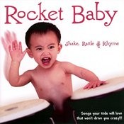 Rocket Baby - Shake, Rattle & Rhyme Songs
