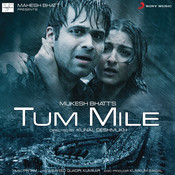 Tum Mile Songs