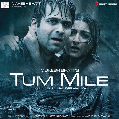 Tum Mile (Original Motion Picture Soundtrack) Songs Download