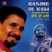 Ranjhe Di Kali Kuldip Manak Songs