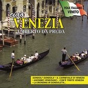 Ciao Venezia Songs