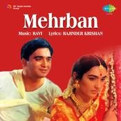Mehrban Songs