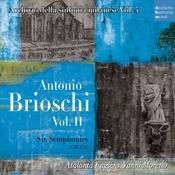 Antonio Brioschi  Vol. II - Six Symphonies (1740-1744) Songs
