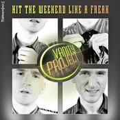 Hit The Weekend Like A Freak (Soul-Tek No Sleep Dub) Song