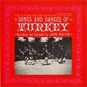 Songs And Dances Of Turkey Songs