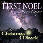 The First  Noel: A Christmas Miracle Songs