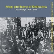 Songs And Dances Of Dodecanese: Recordings 1918-1958 Songs
