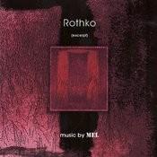 Rothko (Excerpt) Songs