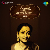Legends Geeta Dutt Volume 3 Songs