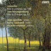 Reinecke: Trio In A Minor, Op. 188 / Herzogenberg: Trio In D Major, Op. 61 Songs