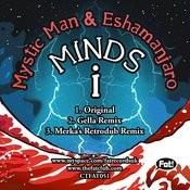 Minds I (Gella Remix) Song