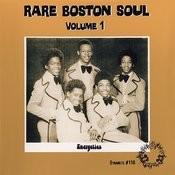 Rare Boston Soul Volume 1 Songs