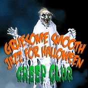 Gruesome Smooth Jazz For Halloween Songs