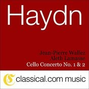Franz Joseph Haydn, Cello Concerto No. 2 In D, Op. 101 / Hob. Viib:2 Songs