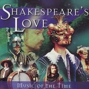 Shakespeare And Love - Music Of The Time Songs