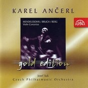 Ančerl Gold Edition, Vol.3: Mendelssohn-Bartholdy/Bruch/Berg: Concertos For Violin And Orchestra Songs
