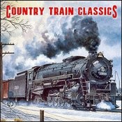 Country Train Classics Songs