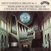 Great European Organs No. 2: L'Eglise Du Chant D'Oiseau, Brussells Songs