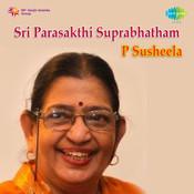 Parasakthi Suprabhatham Pran P Susheela Songs