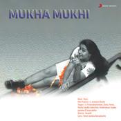 Mukha Mukhi (Original Motion Picture Soundtrack) Songs