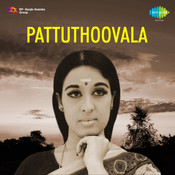 Pattu Thoovala Songs