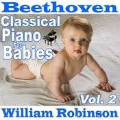 Beethoven Classical Piano For Babies Vol. 2 Songs