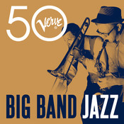 Big Band Jazz - Verve 50 Songs