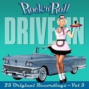 Rock 'n' Roll Drive In - Volume 3 Songs