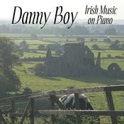 Danny Boy - Irish Music On Piano Songs