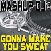 Gonna Make You Sweat (Everybody Dance Now) (Original Radio Mix) [Re-Mix Tool] Song