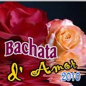 Bachata D' Amor 2010 Songs