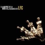 El Arte De La Elegancia De Lfc Songs