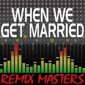 When We Get Married (Instrumental Version) [88 Bpm] Song